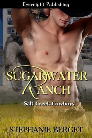 Sugarwater Ranch by Stephanie Berget