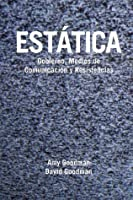 Estatica (Static): Gobierno, Medios de Comunicacion y Resistencias