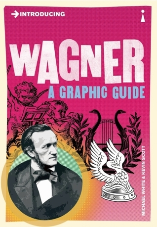 Introducing Wagner  A Graphic Guide-Icon Books (2013)