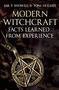 Modern Witchcraft: Facts Learned from Experience