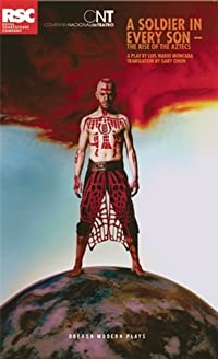 A Soldier in Every Son: The Rise of the Aztecs