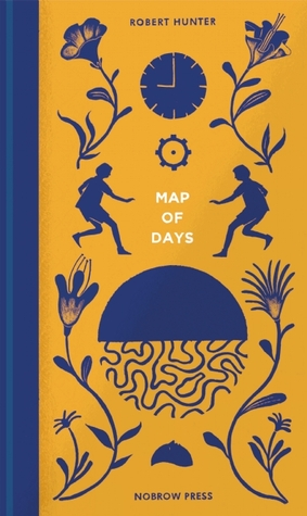 Map of Days by Robert  Hunter