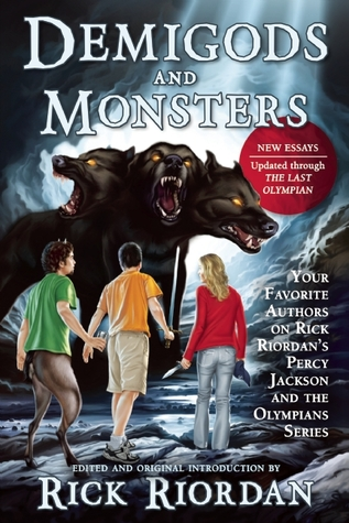 Demigods And Monsters Your Favorite Authors On Rick Riordan S Percy Jackson And The Olympians Series By Rick Riordan