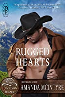 Rugged Hearts (The Kinnison Legacy, #1)