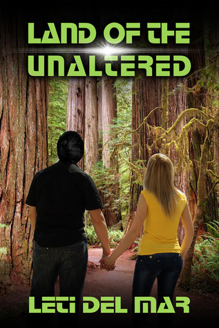 Land of the Unaltered (Confederation, #1)