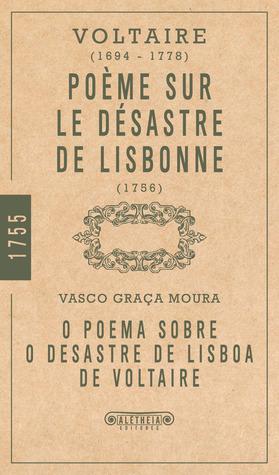 Poème Sur Le Désastre De Lisbonne By Voltaire
