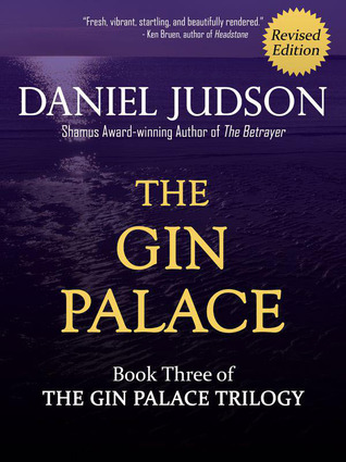 The Bone Orchard (The Gin Palace Trilogy, Book 2)