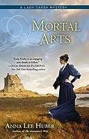 Mortal Arts (Lady Darby Mystery, #2)