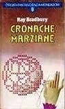 Cronache marziane by Ray Bradbury