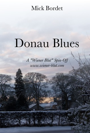 Donau Blues (A Wiener Blut Short Story)