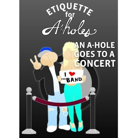 An A-Hole Goes On Vacation (Etiquette For A-Holes Book 1)