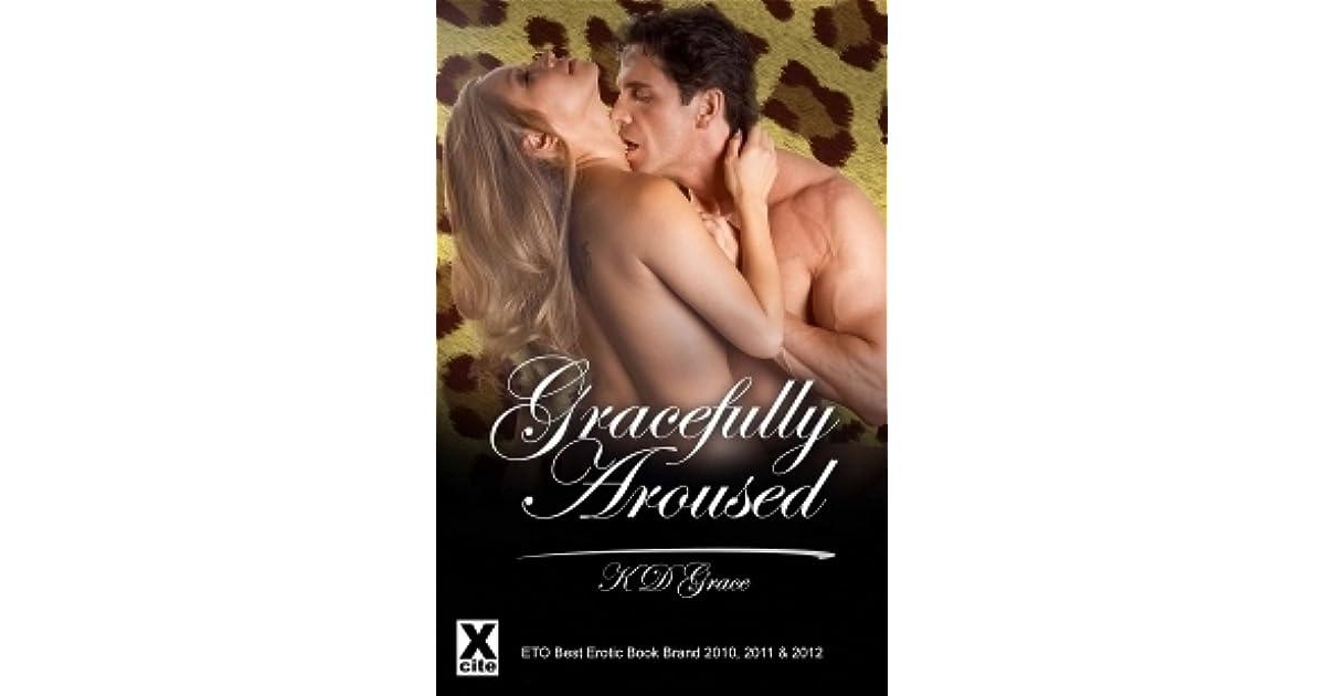 Gracefully Aroused: The Best of K D Grace