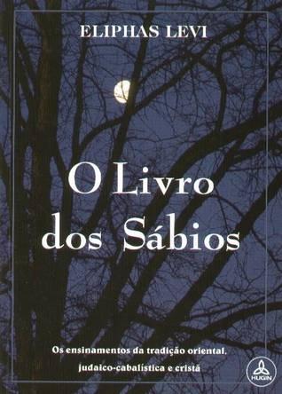 O Livro Dos Sábios By éliphas Lévi