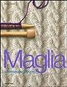 Maglia: il manuale completo