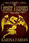Greater Treasures: A DragonEye Novella