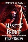 Master Prince by Gray Dixon