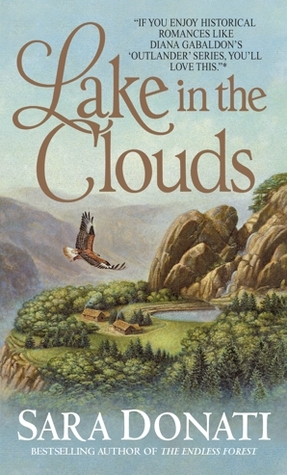 Lake in the Clouds by Sara Donati