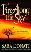 Fire Along the Sky (Wilderness, #4)