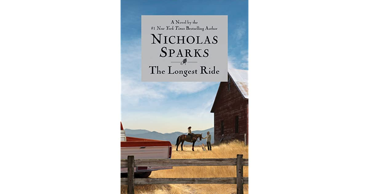 analysis the longest ride by nicholas The longest ride by nicholas sparks nicholas sparks can surely tell a story expert analysis and commentary to make sense of today's biggest stories.