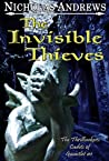 The Invisible Thieves (The Thrillseekers: Cadets of Gauntlet, #1)