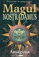 Amagirea (Magul: Romanul lui Nostradamus, #2)