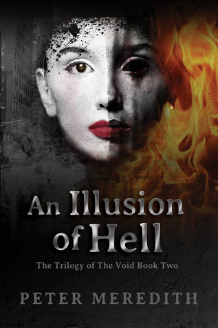 An Illusion Of Hell (Trilogy of the Void #2)