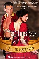 The Elusive Wife (Marriage Mart Mayhem #1)