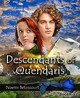 Descendants of Quendaris (Crystal Palace Chronicles, #2)