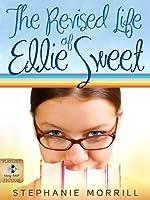 The Revised Life of Ellie Sweet (Ellie Sweet, #1)
