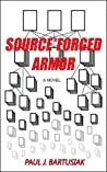 Source*Forged Armor by Paul J. Bartusiak