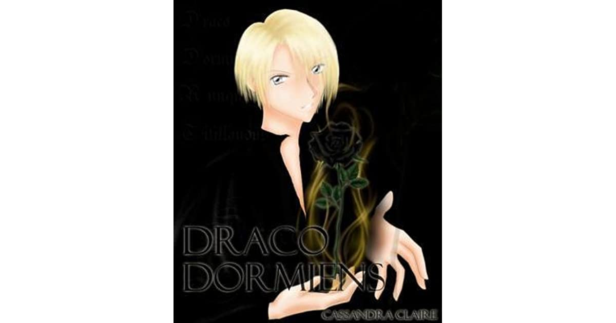 Draco Dormiens (Draco Trilogy, #1) by Cassandra Claire