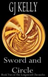 Sword and Circle (The Longsword Chronicles, #2)