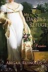 Mr. Darcy's Refuge by Abigail Reynolds