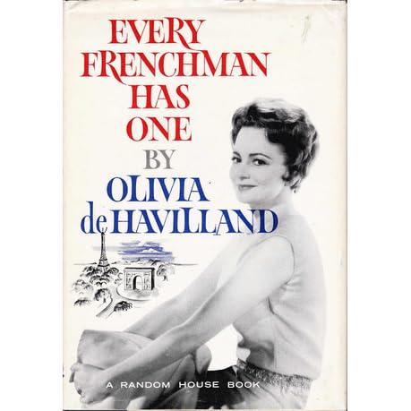 Every Frenchman Has One by Olivia de Havilland