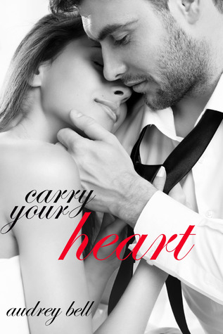 Carry Your Heart (After Forever, #1)