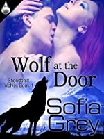 Wolf at the Door (Snowdonia Wolves, #1)