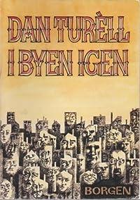 Dan Turèll I byen igen