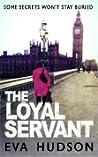 The Loyal Servant (Angela Tate Investigations #1)