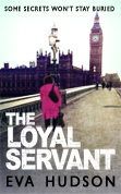 The Loyal Servant (Angela Tate Investigations, #1)