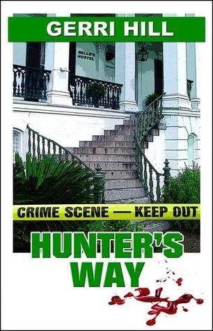 Hunter's Way (Hunter, #1)