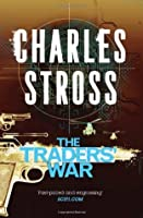 The Traders' War (The Merchant Princes, #3-4)