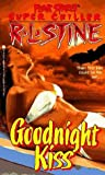 Goodnight Kiss (Goodnight Kiss, #1: Fear Street Super Chiller, #3)