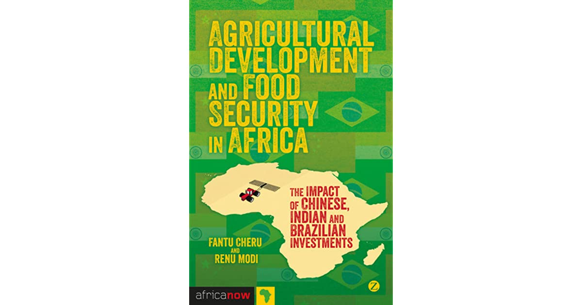 Agricultural Development and Food Security in Africa: The Impact of