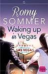Waking up in Vegas by Romy Sommer