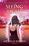 Seeing Light (The Seraphina Parrish Trilogy, #3)