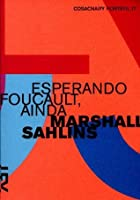 Esperando Foucault, Ainda