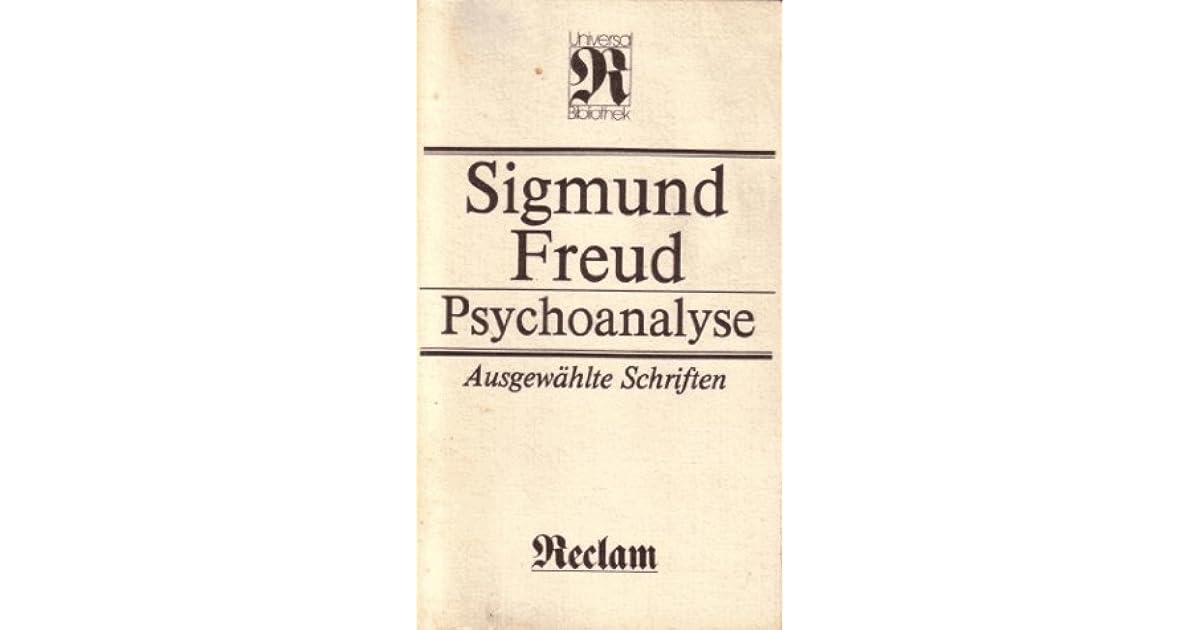 Psychoanalyse Ausgewählte Schriften By Sigmund Freud