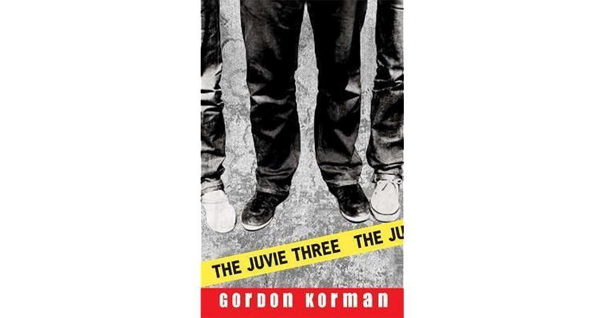 The Juvie Three by Gordon Korman