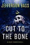 Cut to the Bone (Body Farm, #8)