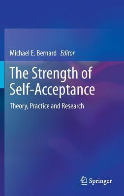 The-Strength-of-Self-Acceptance-Theory-Practice-and-Research